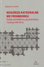Okładka książki: Wzgórze katedralne we Fromborku