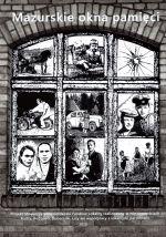 Okładka książki: Mazurskie okna pamięci