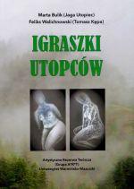 Okładka książki: Igraszki utopców
