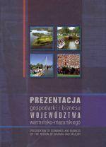 Okładka książki: Prezentacja gospodarki i biznesu województwa warmińsko-mazurskiego