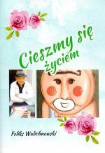 Okładka książki: Cieszmy się życiem