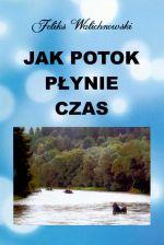 Okładka książki: Jak potok płynie czas