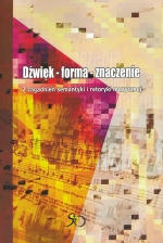 Okładka książki: Dźwięk, forma, znaczenie