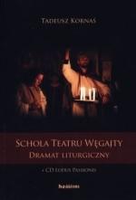 Okładka książki: Schola teatru Węgajty