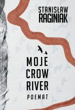 Okładka książki: Moje Crow River