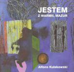 Okładka książki: Jestem z Warmii, Mazur
