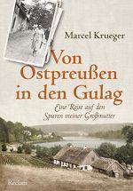 Okładka książki: Von Ostpreußen in den Gulag