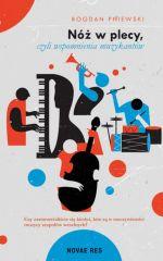 Okładka książki: Nóż w plecy, czyli wspomnienia muzykantów