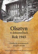 Okładka książki: Olsztyn w dokumentach. 5, Rok 1945