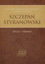 Okładka książki: Sędzia Sądu Okręgowego w Olsztynie w stanie spoczynku Szczepan Styranowski