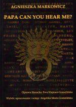 Okładka książki: Papa can you hear me?