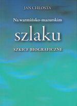Okładka książki: Na warmińsko-mazurskim szlaku