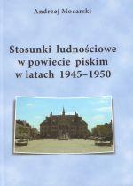 Okładka książki: Stosunki ludnościowe w powiecie piskim w latach 1945-1950
