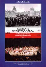Okładka książki: Ełczanie wielkiego serca, zasług, pasji twórczej i społecznej działalności 1945-1990. T. 3