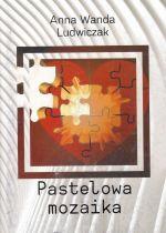 Okładka książki: Pastelowa mozaika