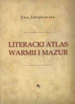 Okładka książki: Literacki atlas Warmii i Mazur