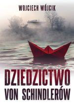 Okładka książki: Dziedzictwo von Schindlerów