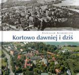 Okładka książki: Kortowo dawniej i dziś