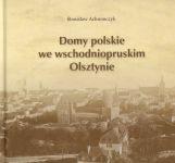 Okładka książki: Domy polskie we wschodniopruskim Olsztynie