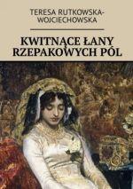 Okładka książki: Kwitnące łany rzepakowych pól