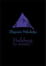 Okładka książki: Heilsberg, to miasto