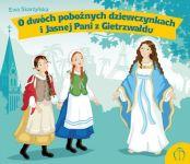 Okładka książki: O dwóch pobożnych dziewczynkach i Jasnej Pani z Gietrzwałdu