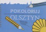 Okładka książki: Pokoloruj Olsztyn