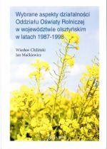 Okładka książki: Wybrane aspekty działalności Oddziału Oświaty Rolniczej w województwie olsztyńskim w latach 1987-1998