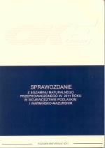Okładka książki: Sprawozdanie z egzaminu maturalnego przeprowadzonego w 2011 roku w województwie podlaskim i warmińsko-mazurskim