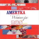 Okładka książki: Ameryka Wenecja Ruś...