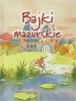 Okładka książki: Bajki mazurskie