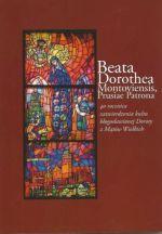 Okładka książki: Beata Dorothea Montoviensis, Prusiae Patrona