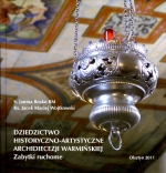 Okładka książki: Dziedzictwo historyczno-artystyczne Archidiecezji Warmińskiej