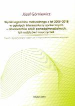 Okładka książki: Wyniki egzaminu maturalnego z lat 2005-2018 w opiniach interesariuszy społecznych - absolwentów szkół ponadgimnazjalnych, ich rodziców i nauczycieli