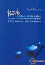 Okładka książki: Język edukacji akademickiej w opinii studentów pedagogiki UWM w Olsztynie i UKW w Bydgoszczy