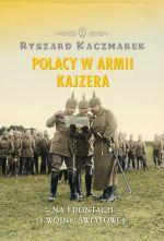 Okładka książki: Polacy w armii Kajzera