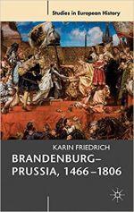 Okładka książki: Brandenburg-Prussia, 1466-1806