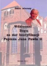 Okładka książki: Wdzięczni Bogu za dar beatyfkacji Papieża Jana Pawła II