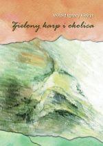 Okładka książki: Zielony karp i okolica