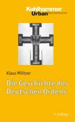 Okładka książki: Die Geschichte des Deutschen Ordens