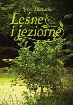 Okładka książki: Leśne i jeziorne