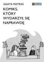 Okładka książki: Komiks, który wydarzył się naprawdę. 1