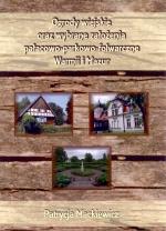 Okładka książki: Ogrody wiejskie oraz wybrane założenia pałacowo-parkowo-folwarczne Warmii i Mazur