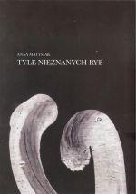 Okładka książki: Tyle nieznanych ryb