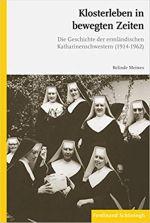 Okładka książki: Klosterleben in bewegten Zeiten. Geschichte der ermländischen Katharinenschwestern (1919-1962)