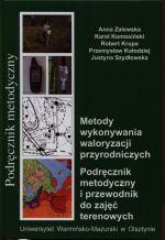 Okładka książki: Metody wykonywania waloryzacji przyrodniczych