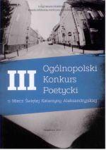 Okładka książki: III Ogólnopolski Konkurs Poetycki o Miecz Świętej Katarzyny Aleksandryjskiej