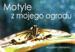 Okładka książki: Motyle z mojego ogrodu