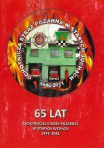 Okładka książki: 65 lat Ochotniczej Straży Pożarnej w Starych Juchach