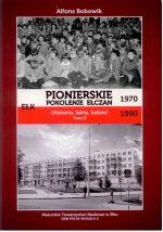 Okładka książki: Pionierskie pokolenie ełczan 1970-1990